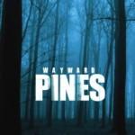 Wayward Pines 1. Sezon